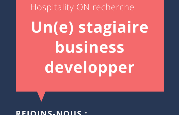 Stagiaire business development - Hospitality ON - Paris